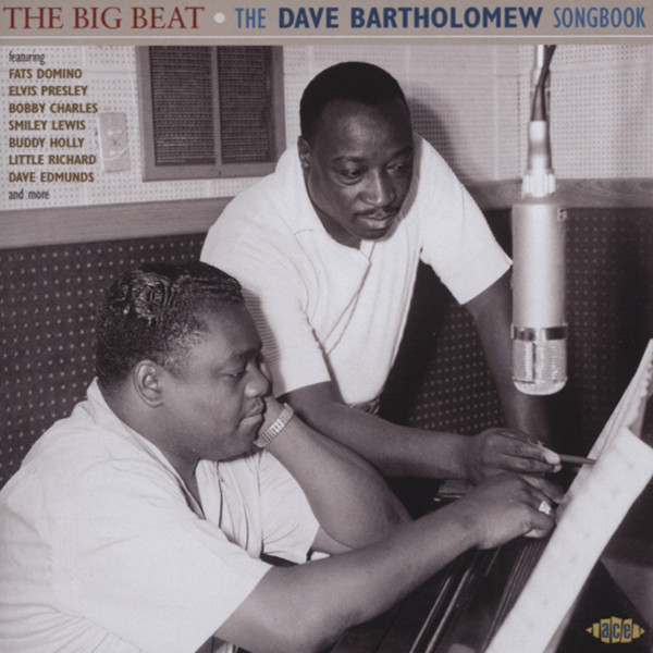 The Big Beat - Dave Bartholomew Songbook