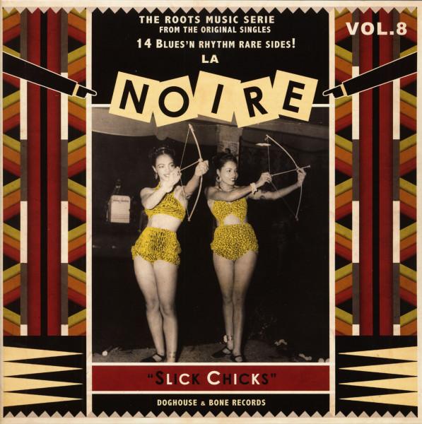 La Noire, Vol.8 - Slick Chicks (LP)