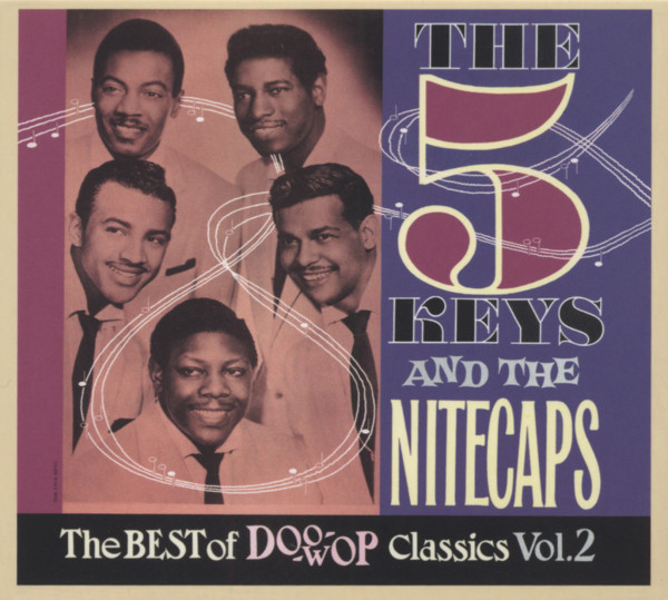 The 5 Keys And The Nitecpas - The Best Of Doo Wop Classics Vol.2 (CD)