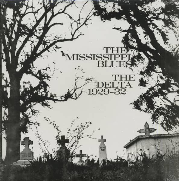The Mississippi Blues - The Delta 1929-1932 (LP)
