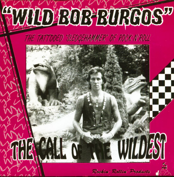 The Call Of The Wildest - The Tattooed Sledgehammer Of Rock'n'Roll (EP, 7inch, 45rpm, PS, BC)