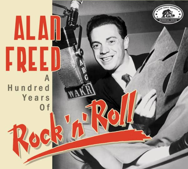 Alan Freed - A Hundred Years Of Rock 'n' Roll (CD)