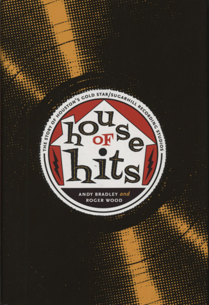 House Of Hits - Andy Bradley & Roger Wood: Goldstar - Sugar Hil