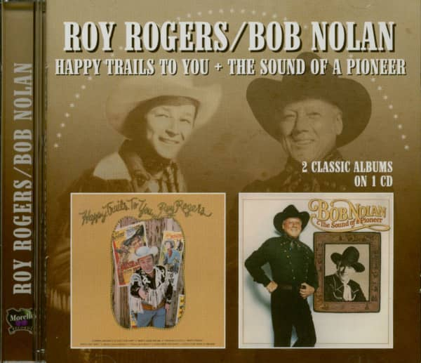 Bob Nolan - Happy Trails To You - The Sound Of A Pioneer (CD)