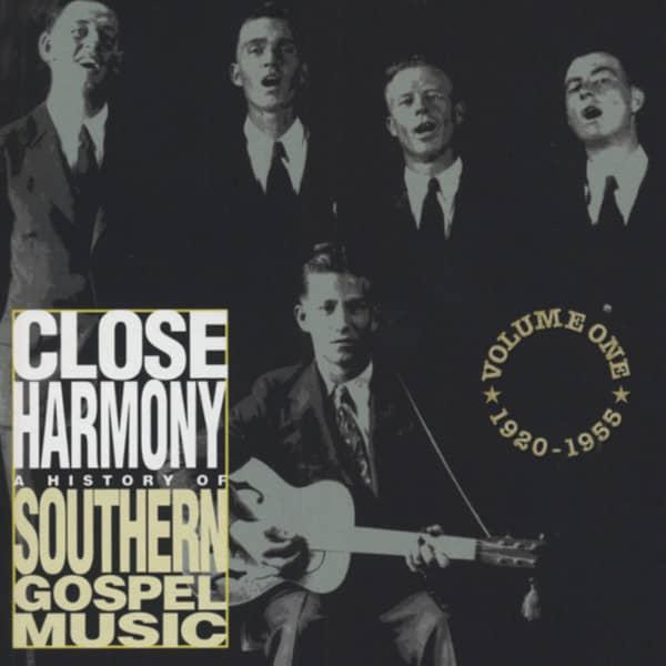 Close Harmony - Southern Gospel 1920-55 Vol.1