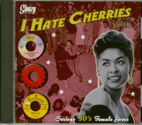 I Hate Cherries Vol.2 - Serious 50s Female Jivers