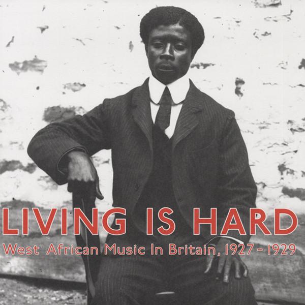 Living Is Hard (2-LP) African Music in Britai