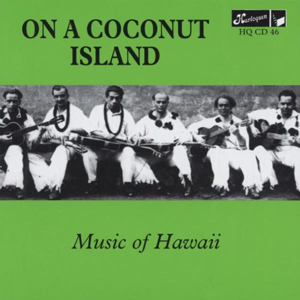 On A Coconut Island - Music Of Hawaii