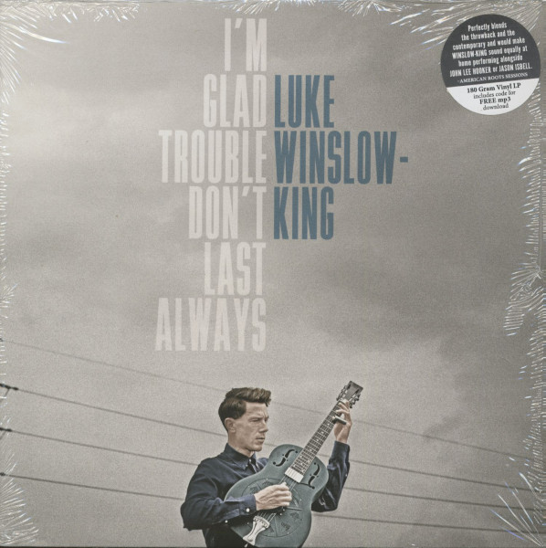 I'm Glad Trouble Don't Last Always (LP, 180g Vinyl)