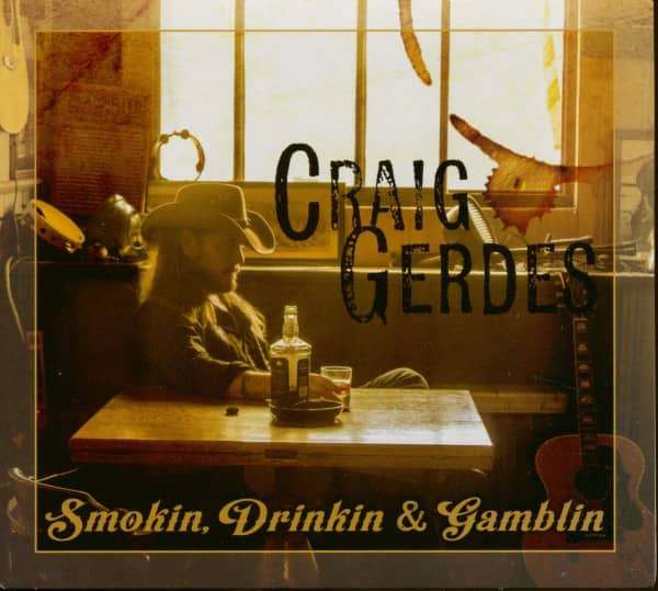 Smokin', Drinkin' & Gamblin' (CD)