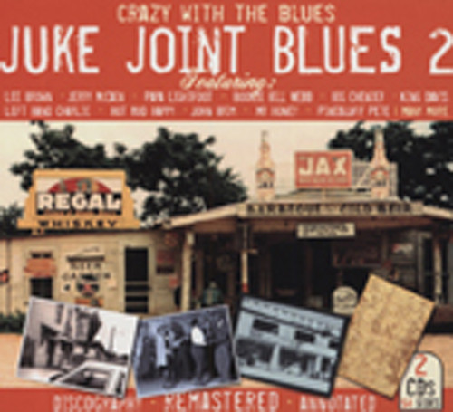 Crazy With The Blues - Juke Joint Blues (2-CD