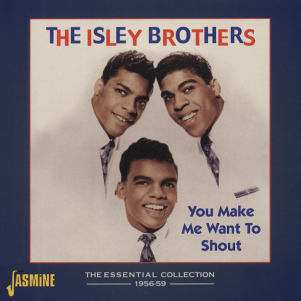 You Make Me Want To Shout - Essential 1956-59