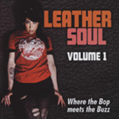 Leather Soul - Where The Bop Meets The Buzz