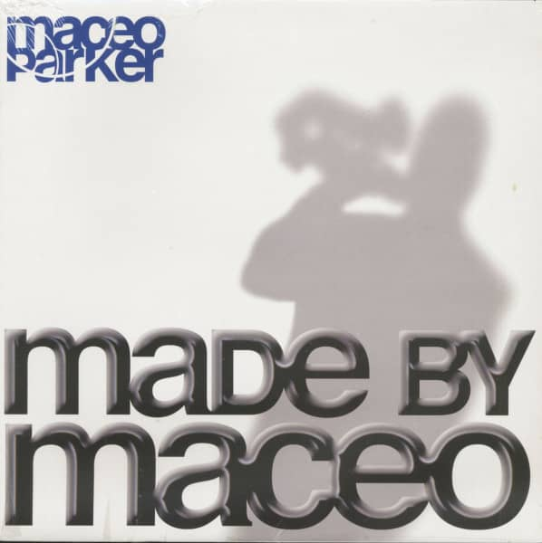 Made By Maceo (LP, 180g Vinyl, Limited Numbered Ed.)