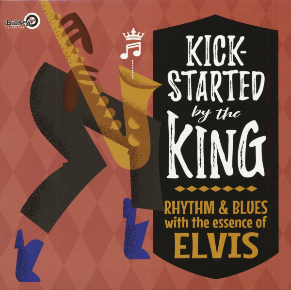 Kick-Started By The King - R&B With The Essence Of Elvis (LP)