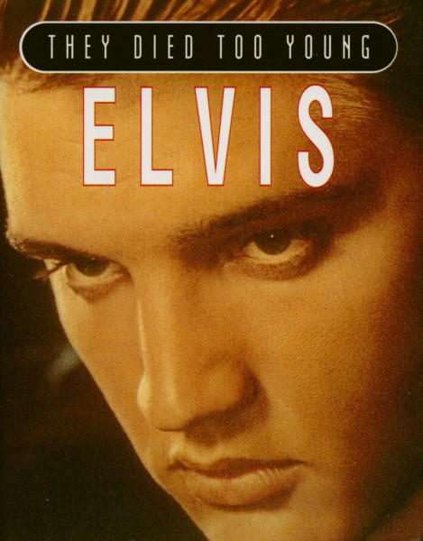 They Died Too Young - Elvis