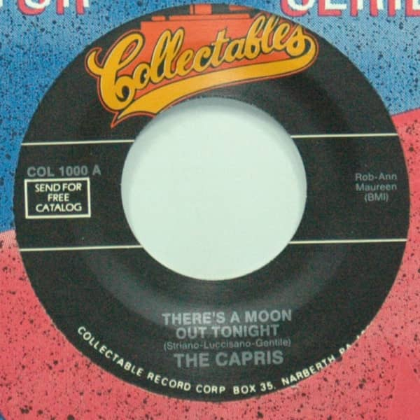 There's A Moon Out Tonight b-w Indian Girl 7inch, 45rpm
