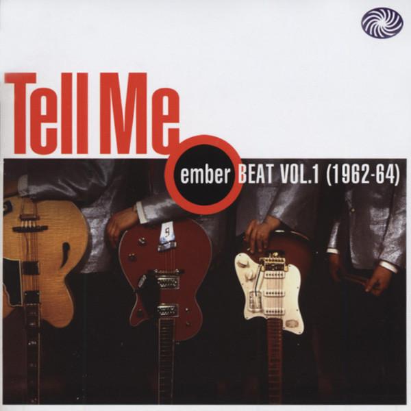 Tell Me - Ember Beat, Vol.1 (1962-64)