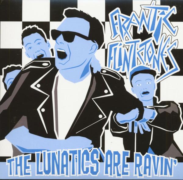 The Lunatics Are Ravin' (10inch LP, Dark Blue Vinyl, Ltd.)