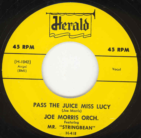 Pass The Juice Miss Lucy b-w Till The Cows Come Home 7inch, 45rpm