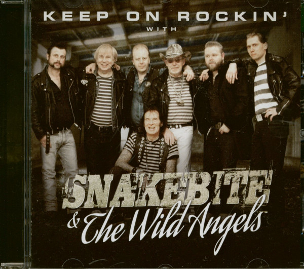 Keep On Rockin' With Snakebite & The Wild Angels (CD)