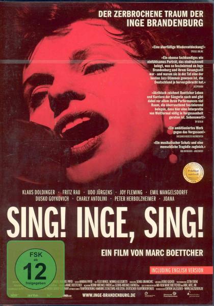 Sing! Inge, sing! - Der zerbrochene Traum der