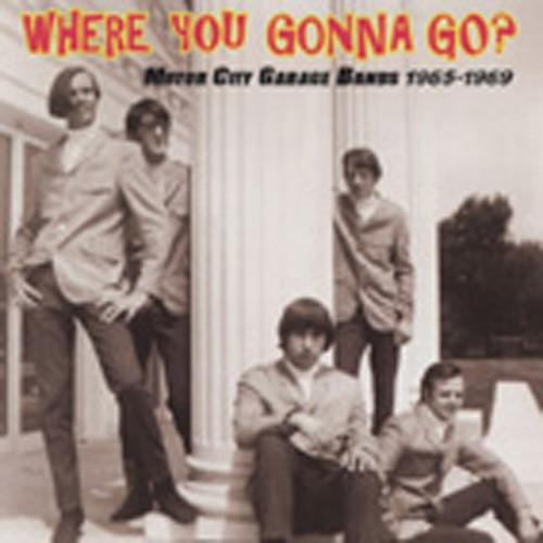Where You Gonna Go