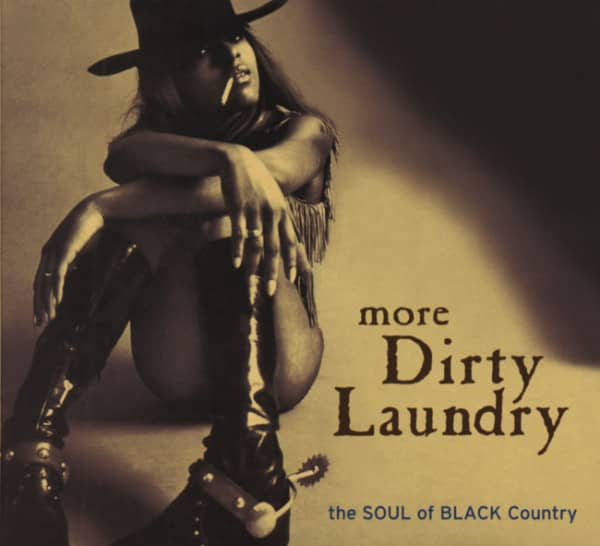 More Dirty Laundry - The Soul Of Black Countr