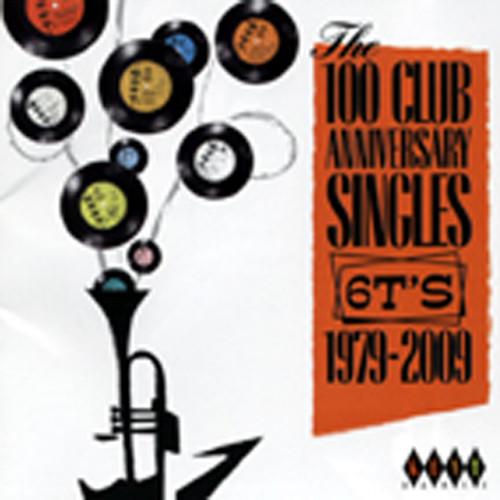 The 100 Club Anniversary Singles 6TS 1979-09