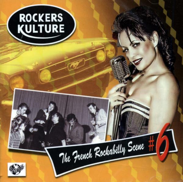 Rockers Kulture - The French Rockabilly Scene, Vol.6