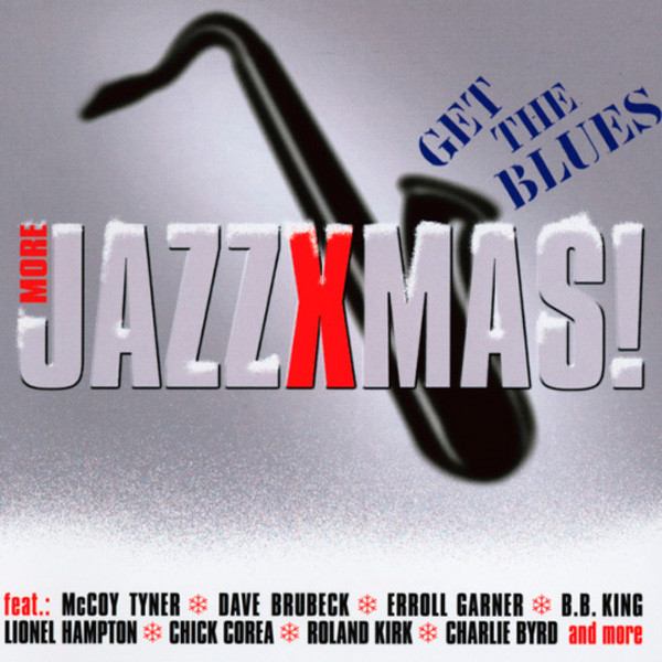 Vol.3, More Jazz X-Mas - Get The Blues