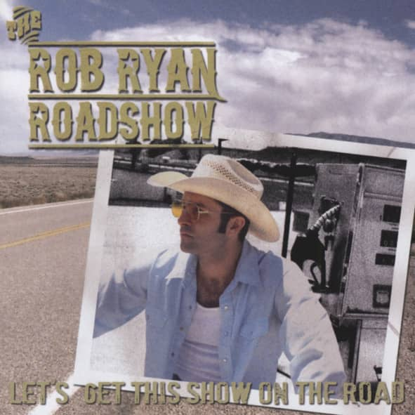 Rob Ryan Roadshow - Let's Get This Show On Th