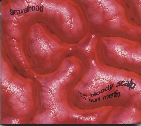 The Bloody Scalp Of Burt Merlin (CD)