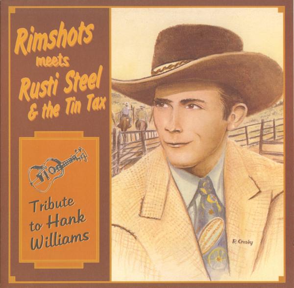Rimshots meets Rusti Steel & The Tin Tax - Tribute To Hank Williams (LP)