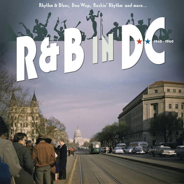 R&ampamp;B in DC 1940-1960 - Rhythm &ampamp; Blues, Doo Wop, Rockin' Rhythm and more… (16-CD Deluxe Box Set)
