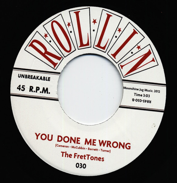 Burlesque - You Done Me Wrong 7inch, 45rpm