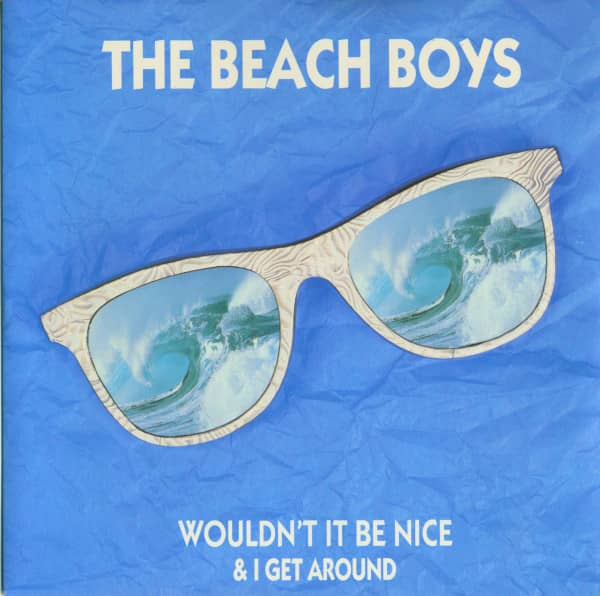 Wouldn't It Be Nice (alternate take) - I Get Around (SC, PS, 45rpm)