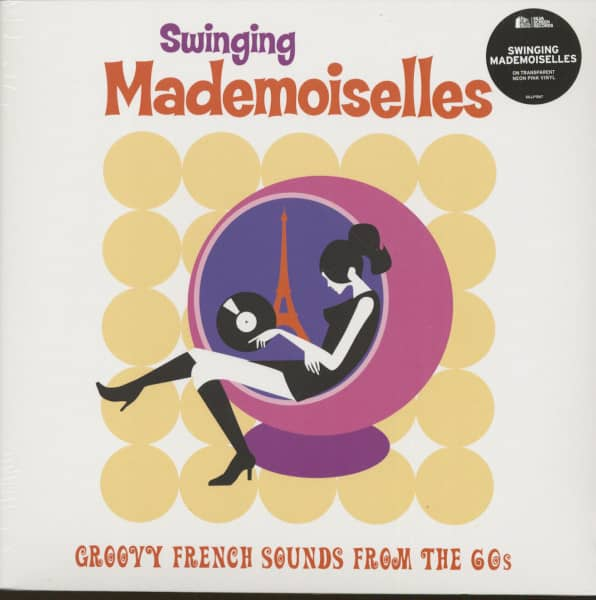 Swinging Mademoiselles - Groovy French Sounds From The 60s (LP)