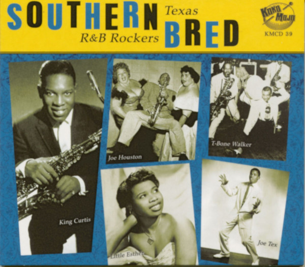 Southern Bred Vol.6 - Texas R&B Rockers (CD)