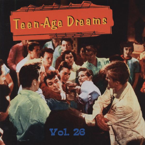 Vol.26, Teen-Age Dreams