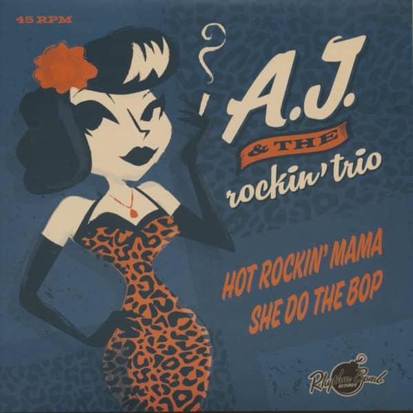 Hot Rockin' Mama - She Do The Bop (45rpm, PS)