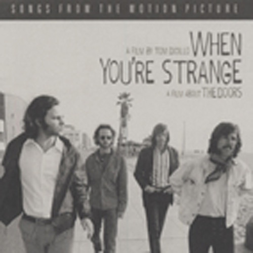 When You're Strange - Songs From The Movie