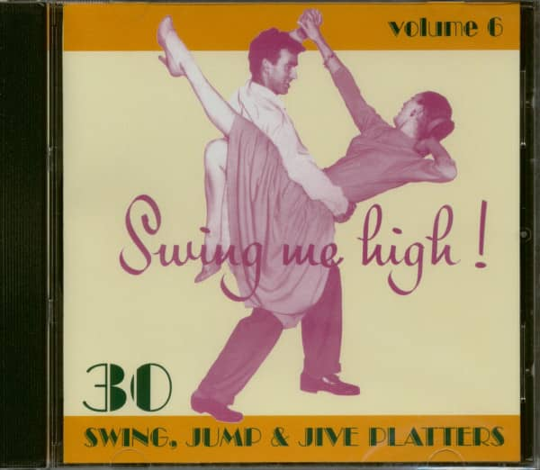 Swing Me High ! Swing, Jump & Jive Vol.6 (CD)