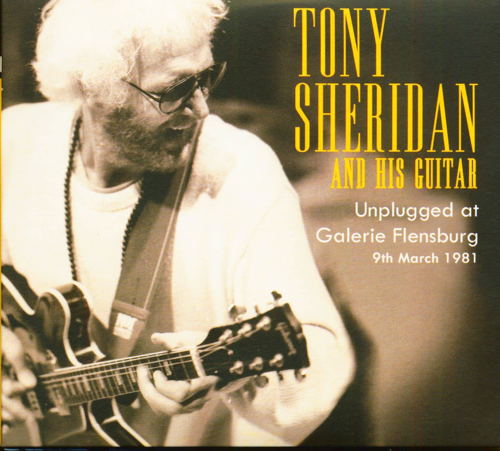 32b8a9cb72f Preview: Tony Sheridan And His Guitar - Unplugged At Galerie Flensburg  (2-CD ...