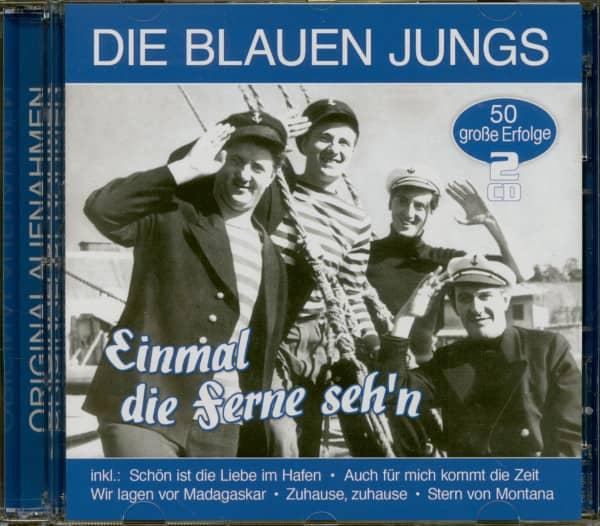 Einmal die Ferne seh'n - 50 große Erfolge (2-CD)