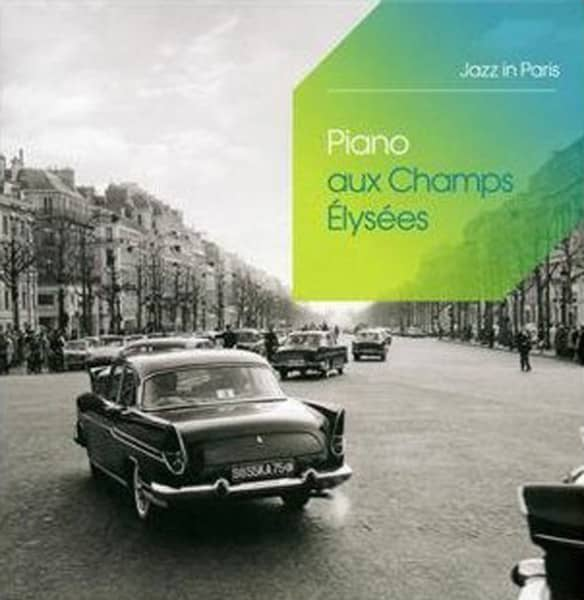 Piano Aux Champs-Elysees - Jazz In Paris 3-CD