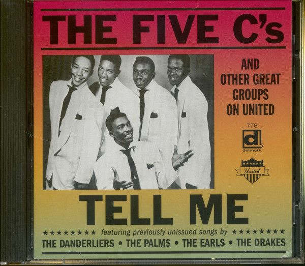 Tell Me - The Five C's & Other Great Groups on United (CD)