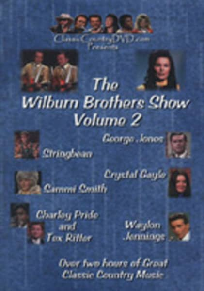 Vol.2, Wilburn Brothers Show