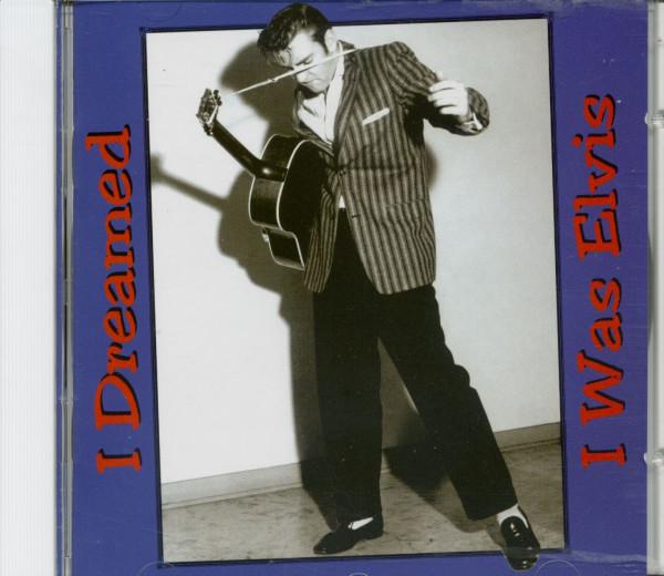 I Dreamed I Was Elvis