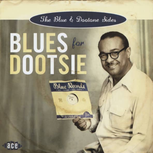 Blues For Dootsie - The Blue & Dootone Sides